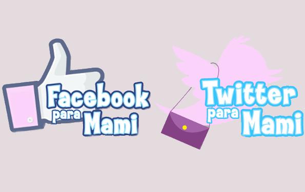 Facebook y Twitter para Mamis